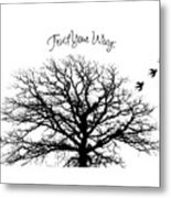Tree-trust Your Wings Metal Print