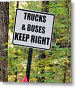Trucks And Buses Keep Right Metal Print