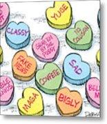 Trump Valentines Candy Uncensored Metal Print