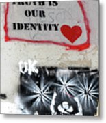 Truth Is Our Identity Metal Print