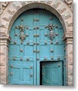 Turquoise Cusco Church Door Metal Print