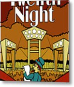 Twelfth Night Poster Metal Print