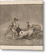 Un Caballero Espanol Mata Un Toro Despues De Haber Perdido El Caballo (a Spanish Knight Kills The Bull After Having Lost His Horse) Metal Print