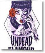 Undead Glamour Metal Print