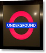 Underground Sign Metal Print
