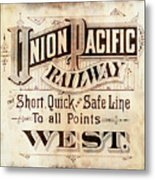 Union Pacific Railroad - Gateway To The West  1883 Metal Print