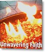 Unwavering Faith Metal Print