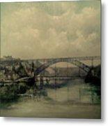 Upstream -bridge D.luis I-oporto Metal Print