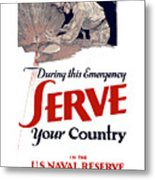 Us Naval Reserve Serve Your Country Metal Print