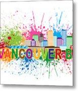 Vancouver Bc Skyline Paint Splatter Text Illustration Metal Print