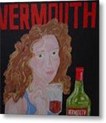 Vermouth  Metal Print