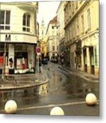 Vienna Corner After The Rain Metal Print