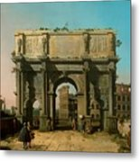 View Of The Arch Of Constantine With The Colosseum Metal Print