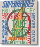 Virtues Of A Superhero Metal Print