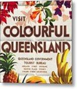 Visit Colorful Queensland - Vintage Poster Folded Metal Print