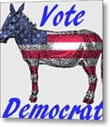 Vote Democrat Metal Print