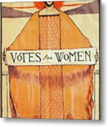 Votes For Women, 1911 Metal Print