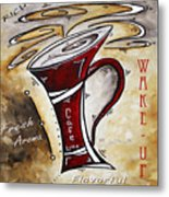 Wake Up Call Original Painting Madart Metal Print