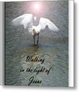 Walking In The Light Of Jesus Metal Print