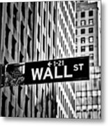 Wall St Sign New York In Black And White Metal Print