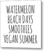 Watermelon, Beach Days Smoothies Metal Print