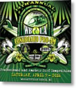 Wbla Proam 2016 Metal Print