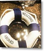 Welcome Aboard Nautical Paradise Metal Print