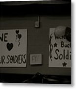 Welcome Home Soldiers Metal Print