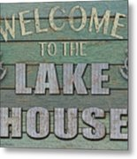 Welcome Lake House Metal Print