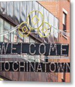 Welcome To Chinatown Sign In Manhattan Metal Print