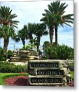 Welcome To Downtown Cocoa Beach Metal Print