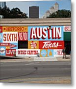 Welcome To Historic Sixth Street Is A Famous Mural Located At 6th Street And I-35 Frontage Road, Austin, Texas - Stock Image Metal Print
