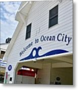 Welcome To Ocean City Maryland Metal Print