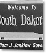 Welcome To South Dakota  Metal Print