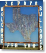 Welcome To Zephyr Texas Metal Print