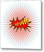 Wham Explosion Metal Print