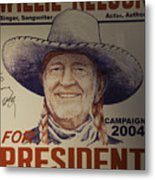 Willie For President Metal Print