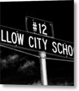 Willow City School Sign Metal Print