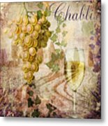 Wine Country Chablis Metal Print