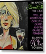 Wine For Lunch Poster Metal Print
