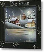 Winter Wonderland - Believe Metal Print