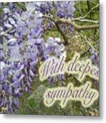 Wisteria Sympathy Card Metal Print