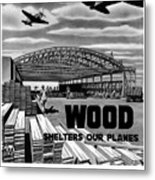 Wood Shelters Our Planes - Ww2 Metal Print