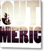 Word South America Copacabana Beach, Rio De Janeiro, Brazil  Metal Print