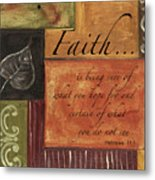 Words To Live By Faith Metal Print