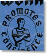 Work Promotes Confidence Blue Metal Print