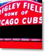 Wrigley Field Sign Metal Print by Marsha Heiken