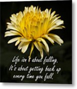 Yellow Flower With Inspirational Text Metal Print