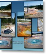 Yellowstone Park Firehole Spring In August Collage Metal Print