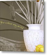 You Color My World Metal Print